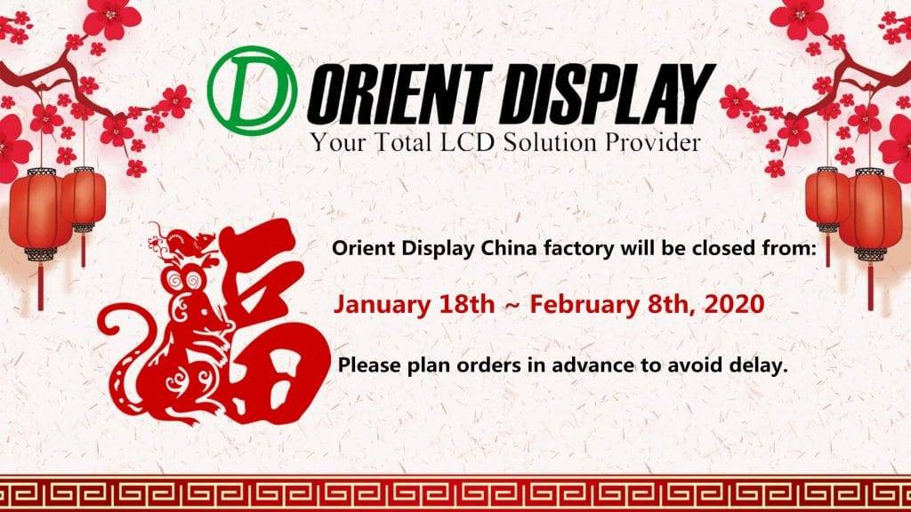 Orient Display Factory 2020 CNY holiday schedule notice